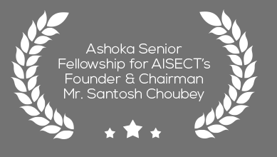 Ashoka senior fellowship for AISECT's founder and chairman Mr. Santosh Choubey